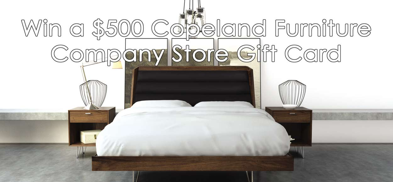 2017 sweepstakes copeland furniture company store blog for Furniture 500 companies